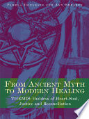 From Ancient Myth to Modern Healing