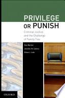 Privilege or Punish