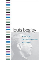 Why the Dreyfus Affair Matters