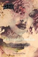Heart Paraphernalia: God Won't Let Your Heart Accept the Paraphernalia of Love