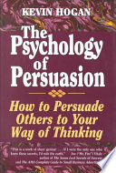 The Psychology of Persuasion Book