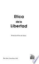 Etica de la libertad
