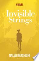 Invisbile Strings