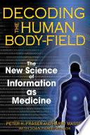 Decoding the Human Body Field Book