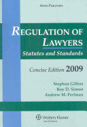 Regulation of Lawyers, Statutes and Standards