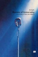 Illusions Immortality