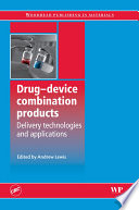 Drug Device Combination Products