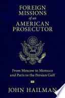 Foreign Missions of an American Prosecutor Book PDF
