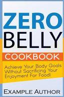 Zero Belly Cookbook