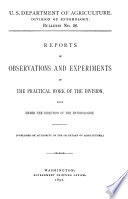 U S  Department of Agriculture  Division of Entomology    Reports of Observations and Experiments in the Practical Work of the Division    Book PDF