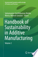 Handbook Of Sustainability In Additive Manufacturing Book PDF