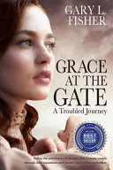 Grace At The Gate