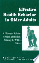 Effective Health Behavior in Older Adults