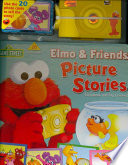 Elmo and Friends Picture Stories