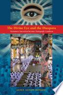The Divine Eye and the Diaspora