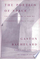 Read Online The Poetics of Space For Free