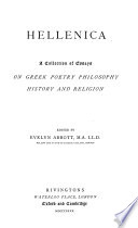 Hellenica, a collection of essays on Greek poetry, philosophy, history and religion