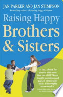 Raising Happy Brothers and Sisters