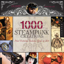 1,000 Steampunk Creations