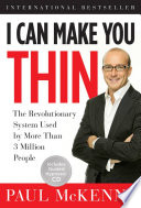 """I Can Make You Thin: The Revolutionary System Used by More Than 3 Million People"" by Paul McKenna"