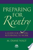 Preparing for Reentry