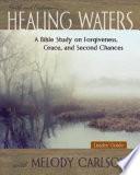 Healing Waters - Women's Bible Study Leader Guide