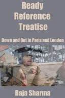 Ready Reference Treatise: Down and Out in Paris and London