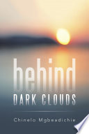 Behind Dark Clouds