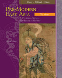East Asia: A Cultural, Social, and Political History, Volume I: To 1800