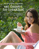 Why It s Perfectly Acceptable to Eat Dessert for Breakfast Book PDF