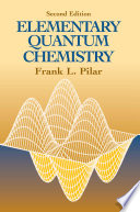 Elementary Quantum Chemistry  Second Edition Book
