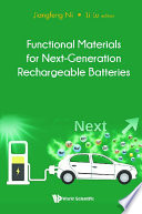 Functional Materials For Next generation Rechargeable Batteries Book
