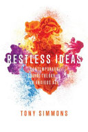 Restless Ideas  Contemporary Social Theory in an Anxious Age