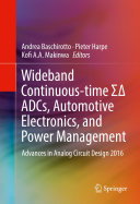 Wideband Continuous time      ADCs  Automotive Electronics  and Power Management