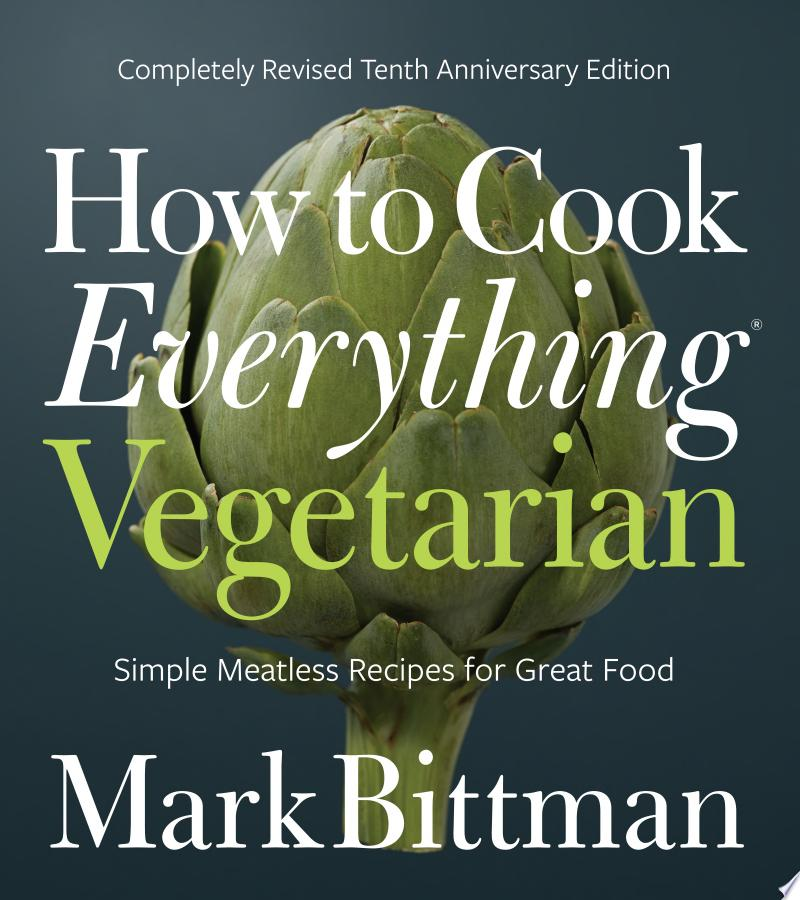 How to Cook Everything Vegetarian image