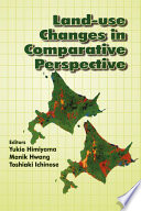 Land Use Changes In Comparative Perspective Book PDF
