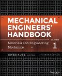 Mechanical Engineers  Handbook  Volume 1