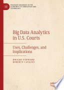 Big Data Analytics in U.S. Courts