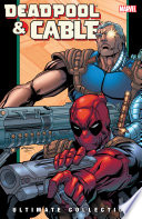 Deadpool Cable Ultimate Collection Book 2