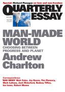 Quarterly Essay 44 Man Made World