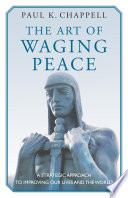 The Art of Waging Peace