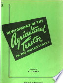 Development of the Agricultural Tractor in the United States Book PDF