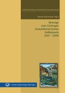 Beiträge zum Göttinger Umwelthistorischen Kolloquium 2007 - 2008