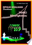 Menggugat Pemahaman Tambo Minangkabau