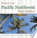 Book of Trees   Pacific Northwest Trees Edition   Children's Forest and Tree Books