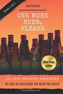 One More Beer  Please  LARGE PRINT EDITION  Book