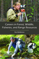 Careers in Forest, Wildlife, Fisheries, and Range Resources