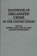 Handbook of Organized Crime in the United States