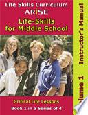 Arise Life Skills For Middle School Volume 1 Anger Management Conflict Resolution Drugs Alcohol Learner Workbok