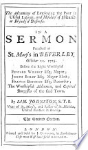 The Advantage Of Employing The Poor In Useful Labour And Mischief Of Idleness In A Sermon On Prov Xiii 23 Etc PDF